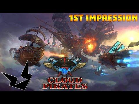 Cloud Pirates | 1st Impression | Space Pirate Battle Ships!