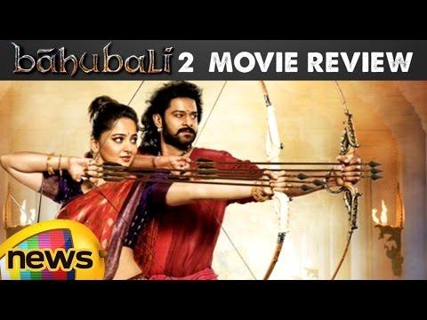 Baahubali 2 - The Conclusion Movie Review & Rating | Prabhas | Rana Daggubati | Anushka Shetty