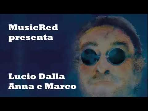 Lucio Dalla - Anna e Marco