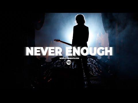 """[FREE] Alternative Rock Type Beat 2021 """"Never Enough"""" (Trap Rock / Rap Instrumental)"""