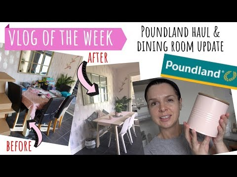 VLOG OF THE WEEK / POUNDLAND HAUL / IKEA DINING ROOM TABLE BEFORE AND AFTER / BACK TO SCHOOL HAUL