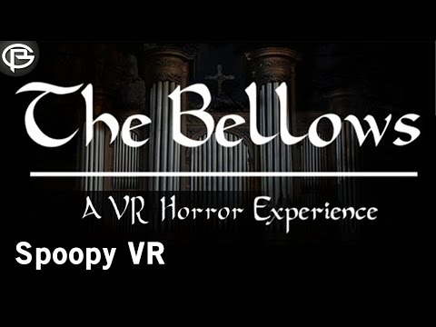 The Bellows - Halloween VR