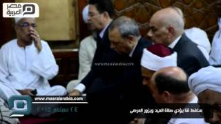 مصر العربية | محافظ قنا يؤدي صلاة العيد ويزور المرضى