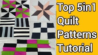 5 Ways To Make Quilt  Patterns Tutorial For Beginners || #Quilting By (FragranceSewingBoutique)