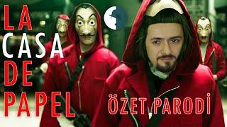 LA CASA DE PAPEL - SEZON 1 VE 2 - ÖZET PARODİ