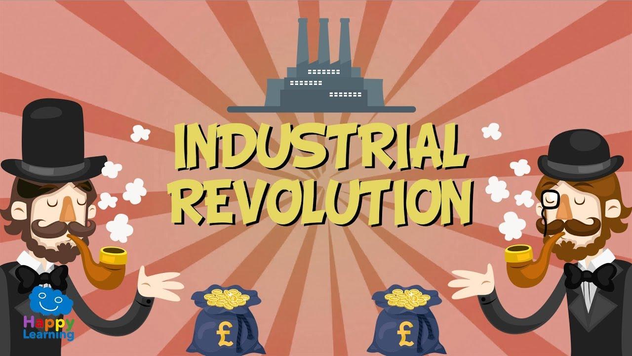 INDUSTRIAL REVOLUTION | Educat...