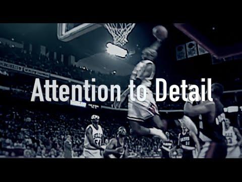Attention to Detail: Michael Jordan