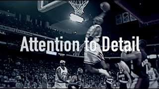 attention to detail michael jordan