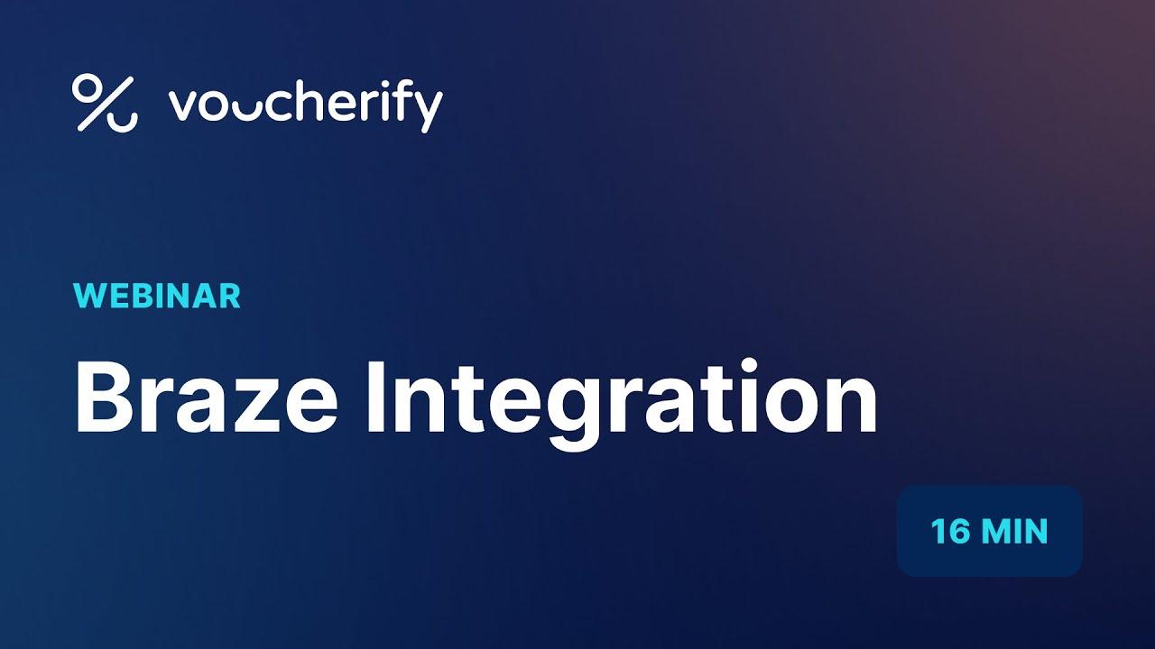 Download Voucherify Webinar – Braze Integration