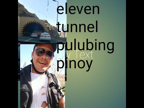 the eleven tunnel is a beautiful place, but a dangerous road