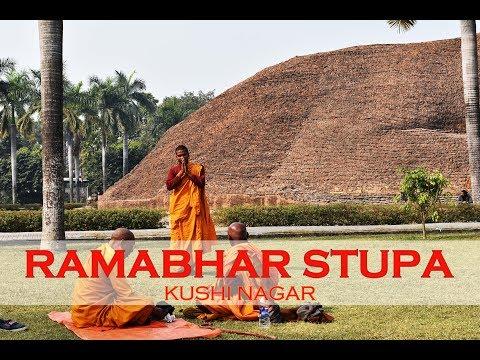 Ramabhar Stupa Kushi Nagar