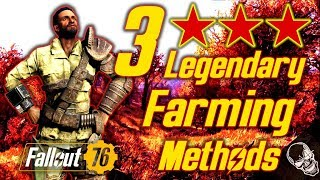 Three Legendary Farming Methods In Fallout 76