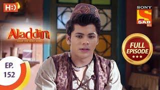 Aladdin - Ep 152 - Full Episode - 15th March, 2019
