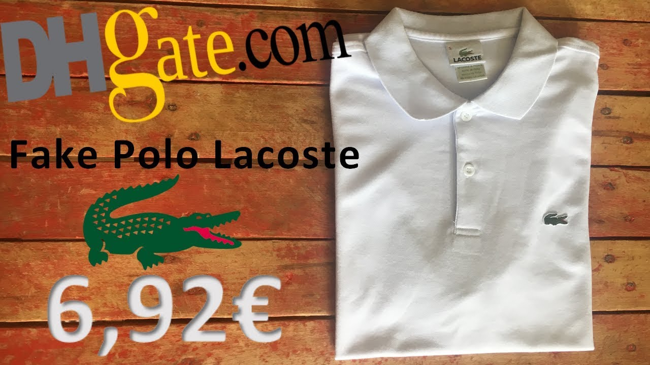Unboxing FAKE POLO LACOSTE - DHGate - YouTube