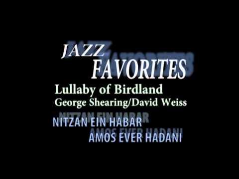 Lullaby of Birdland- George Shearing/George David Weiss