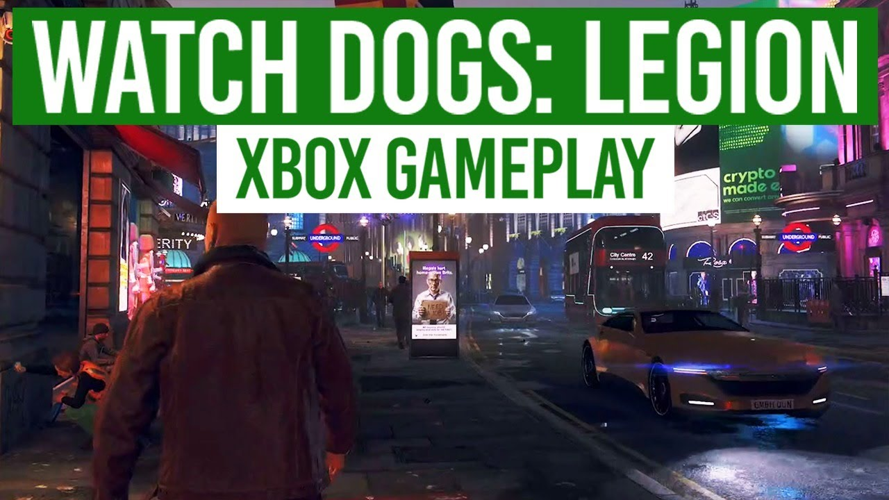 *EARLY ACCESS* Watch Dogs: Legion Gameplay on Xbox One X