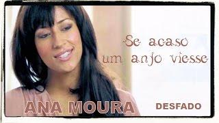 Ana Moura *Desfado #09* Se acaso um anjo viesse