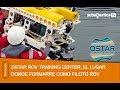 Entrenamiento para Pilotos ROV en QSTAR
