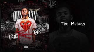 OBN Jay  - The Melody | Logic Real Talk (Audio)