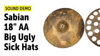 "Sabian 18"" AA Big Ugly Sick Hats Sound Demo"