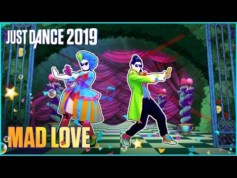 Just Dance 2019: Mad Love by Sean Paul, David Guetta Ft. Becky G | Official Track [US]