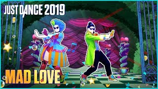 Just Dance 2019: Mad Love by Sean Paul, David Guetta Ft. Becky G | Official Track [US] Video