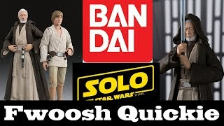 Quickie! S.H. Figuarts A New Hope Ben Kenobi and Other Star Wars Ramblings!