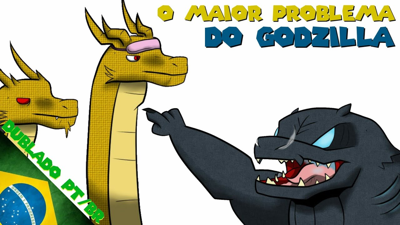 [FANDUB] O Maior Problema Do Godzilla (Godzilla)|Dublado PT/BR|