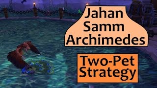 Jahan, Samm and Archimedes: 2-Pet Strategy