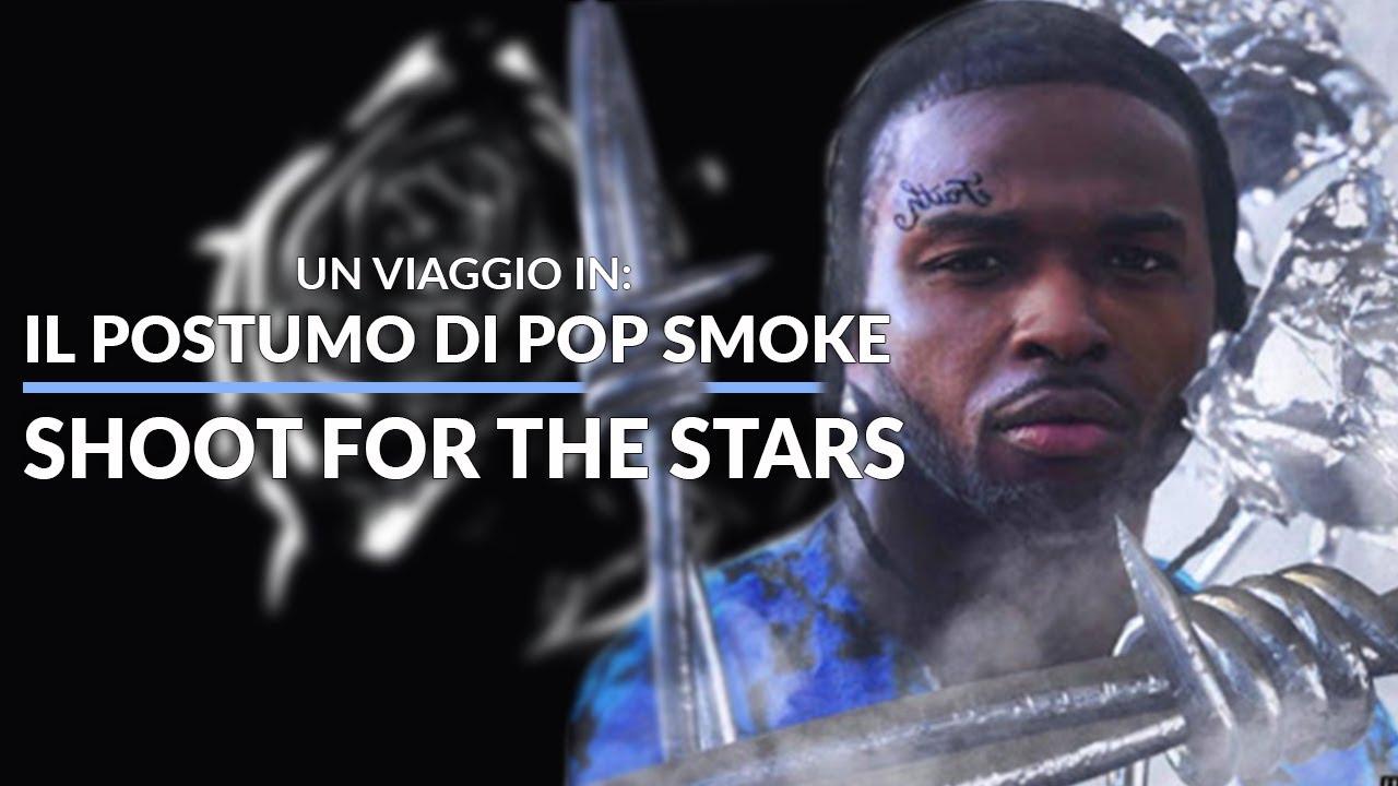 """POP SMOKE: un viaggio nel capolavoro che è l'ultimo album """"Shoot For The Stars"""", prodotto da 50 cent"""