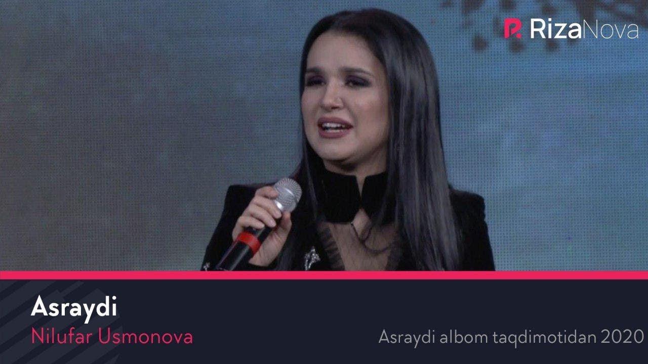 Nilufar Usmonova - Asraydi (Asraydi albom taqdimotidan 2020)