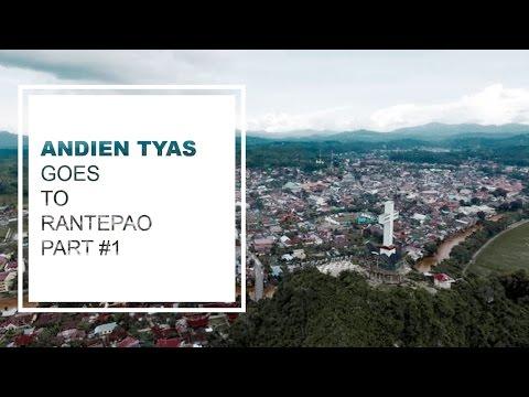 ANDIEN TYAS #GoesTo Toraja Utara (Rantepao) Part 1