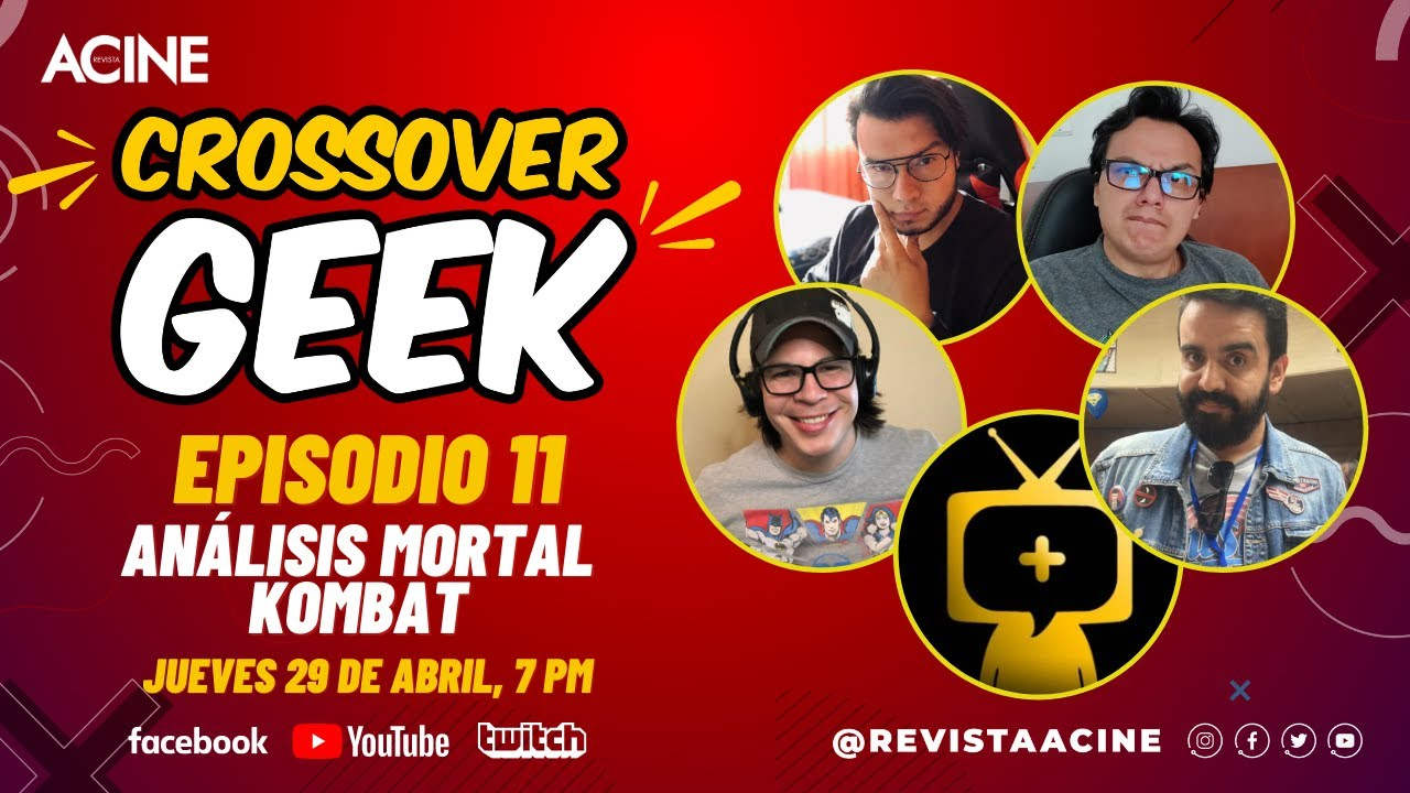 Mortal Kombat Análisis | CrossoverGeek episodio 11