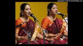 Mambalam Sisters - Bharati Bhagavati - Madhyamavathi - seyyur chengalvarAya sAstri