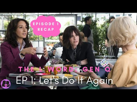 The L Word: Generation Q - Season 1 Episode 1 Recap!!