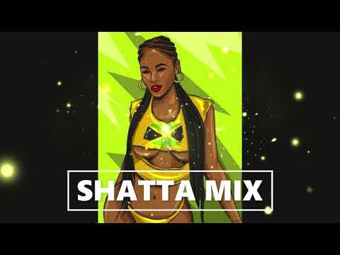 Download SHATTA MIX   BEST SHATTA DANCEHALL   2021   DJ ICE TRAY