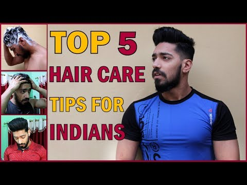 5 Best Hair Care Tips & Routine For Indian Men's | Grooming & Hairstyle