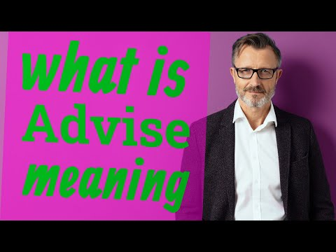 Advise | Meaning of advise