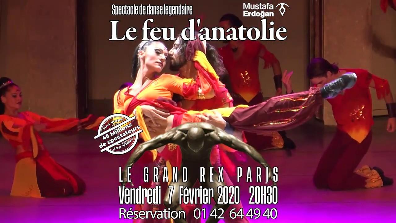 Le feu d'anatolie - Le Grand Rex 7 Fev 2020
