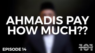 Is the Ahmadi chanda a TAX? | Ahmadiyyat 101 | Episode 14