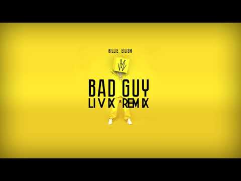 Billie Eilish - Bad Guy (LIVIX Remix)