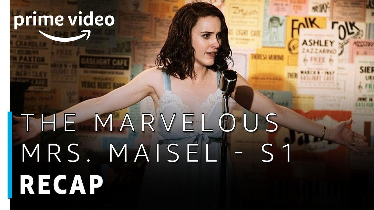 The Marvelous Mrs  Maisel | Season 1 - Official Recap | Prime Original |  Amazon Prime Video