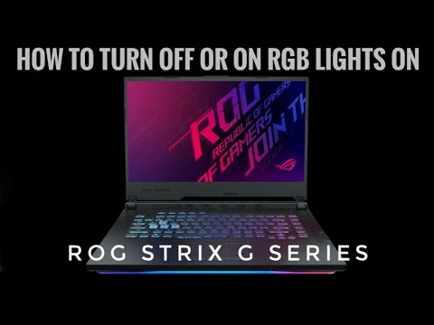 Asus ROG Strix G - Series - How To Turn Off Or On The Aura Keyboard Or Bottom Lighting  (G531GT)