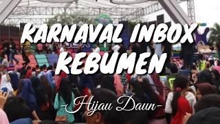 Video Hijau Daun - Ku Tetap Sayang ( Karnaval Inbox Kebumen ) download MP3, 3GP, MP4, WEBM, AVI, FLV Juli 2018