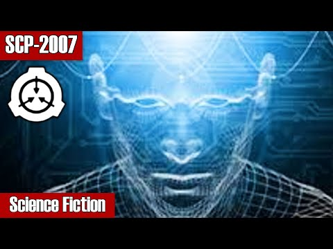 SCP-2007 Science Fiction | object class keter | k class scenarios / knowledge scp