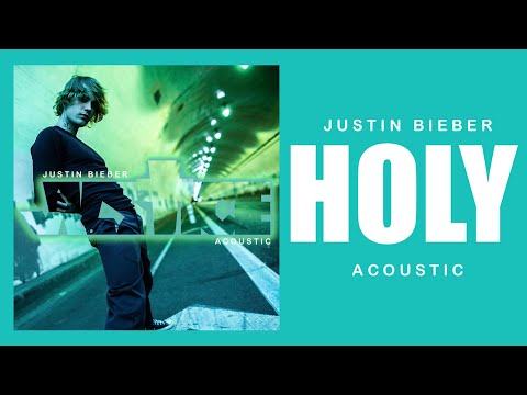 Justin Bieber - Holy (Acoustic) [feat. Chance The Rapper]