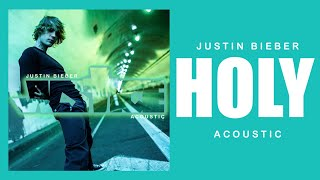 Download Lagu Justin Bieber - Holy (Acoustic) [feat. Chance The Rapper] mp3