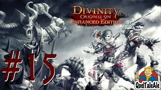 Divinity Original Sin Enhanced Edition - Gameplay ITA - Walkthrough #15 - Scontri difficili