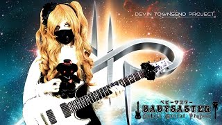 【Devin Townsend Project】 - 「More!」 GUITAR COVER † BabySaster