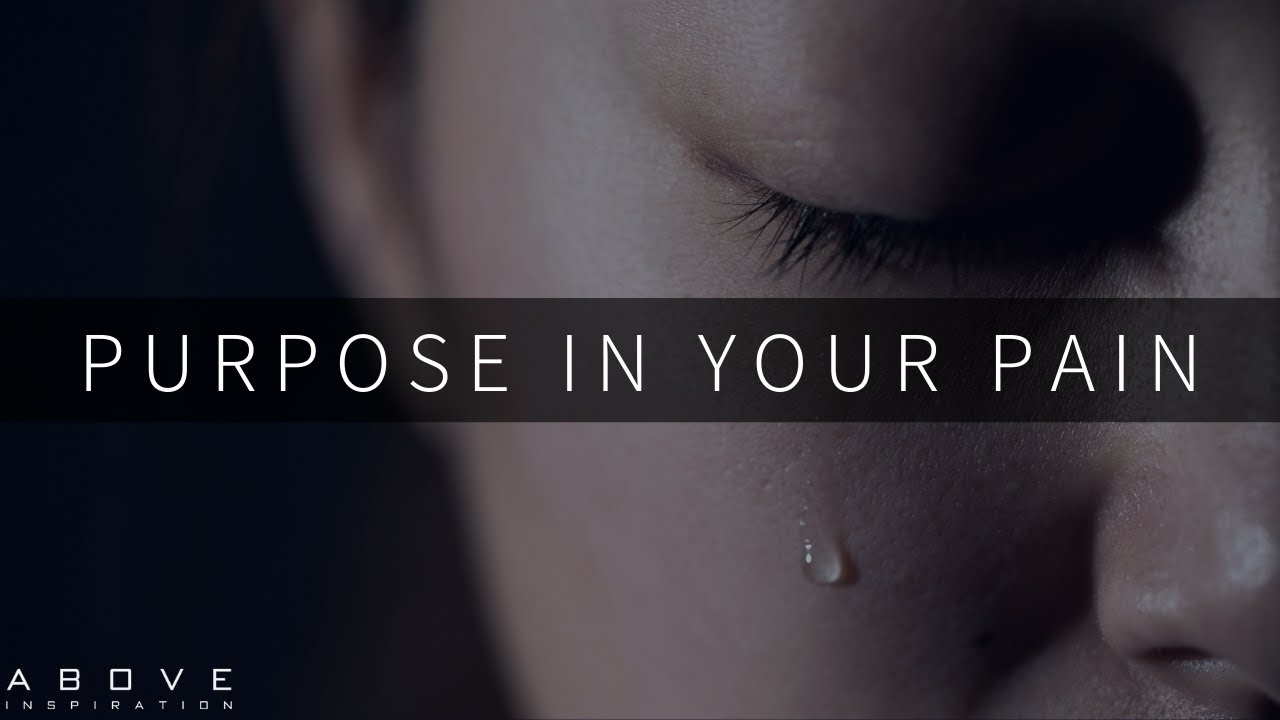YOUR PAIN HAS A PURPOSE | Trust God's Plan Not Your Pain - Inspirational & Motivational Video